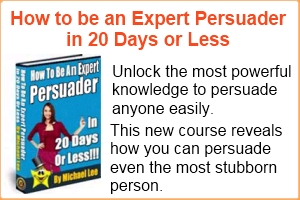 persuasion in 20 days How to Convince People to Accept Your Ideas